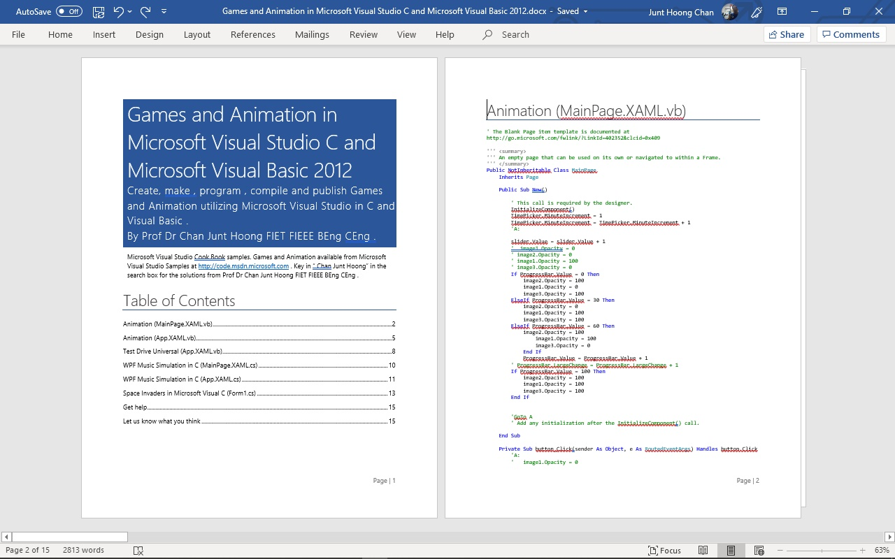 EngineeeringComputerWorks.com has published and released Games and Animation in Microsoft Visual Studio C and Microsoft Visual Basic 2012 . Published and Written by Prof Dr Chan Junt Hoong FIET FIEEE BEng CEng .